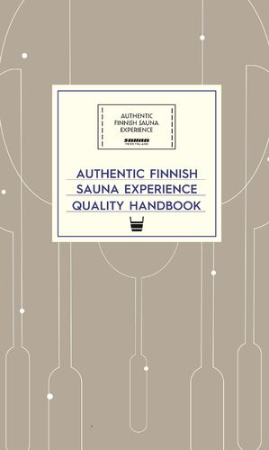 Authentic Finnish Sauna Experience Quality Handbook